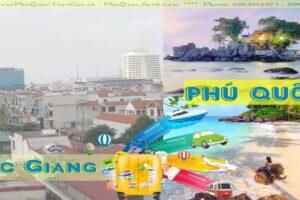 Tour Du Lịch Bắc Giang Phú Quốc