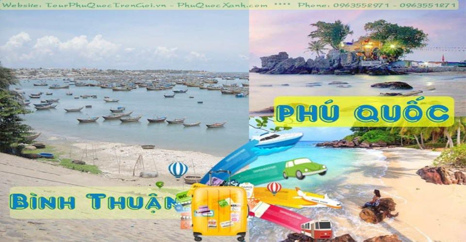 Tour Du Lịch Bình Thuận Phú Quốc