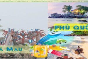 Tour Du Lịch Cà Mau Phú Quốc