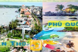 Tour Du Lịch Cần Thơ Phú Quốc 3 Ngày 3 Đêm