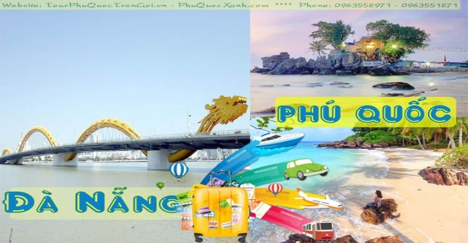 Tour Đà Nẵng Phú Quốc