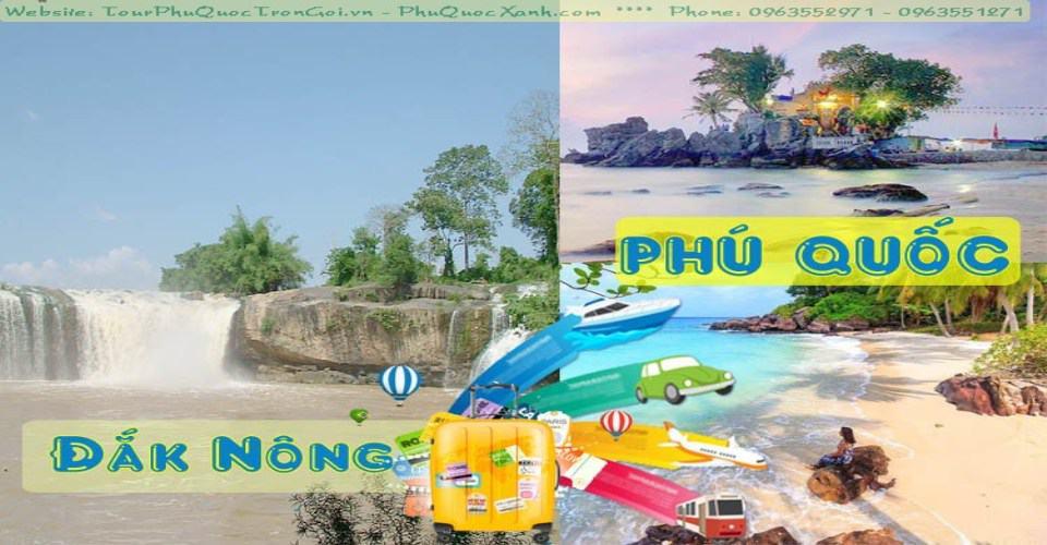 Tour Du Lịch Đắk Nông Phú Quốc
