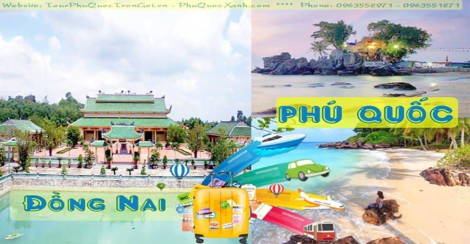 Tour Du Lịch Đồng Nai Phú Quốc