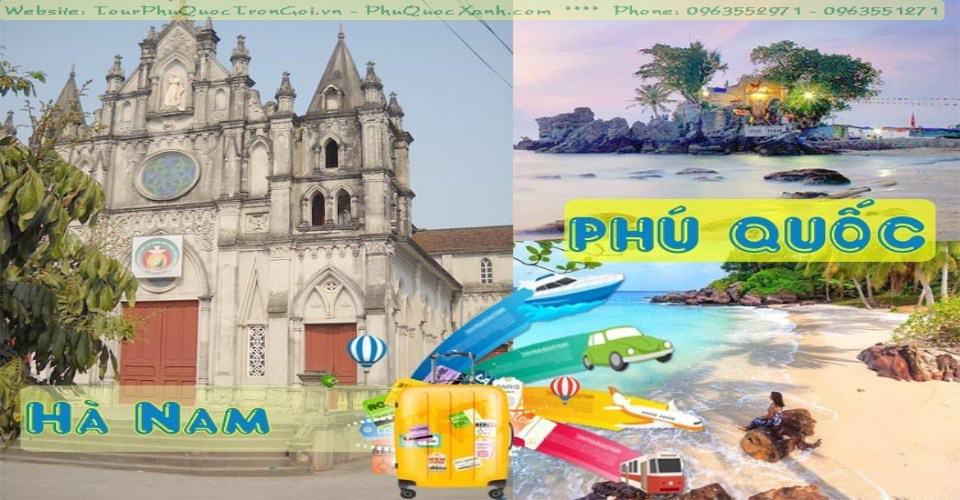 Tour Du Lịch Hà Nam Phú Quốc