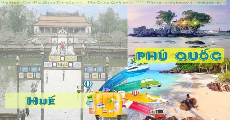 Tour Huế Phú Quốc Trọn Gói