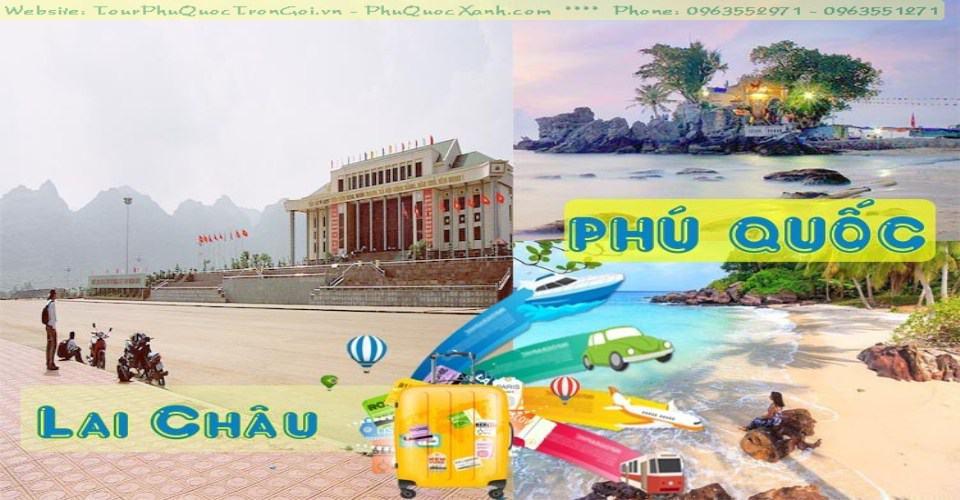 Tour Du Lịch Lai Châu Phú Quốc