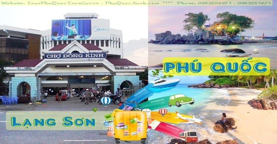 Tour Du Lịch Lạng Sơn Phú Quốc