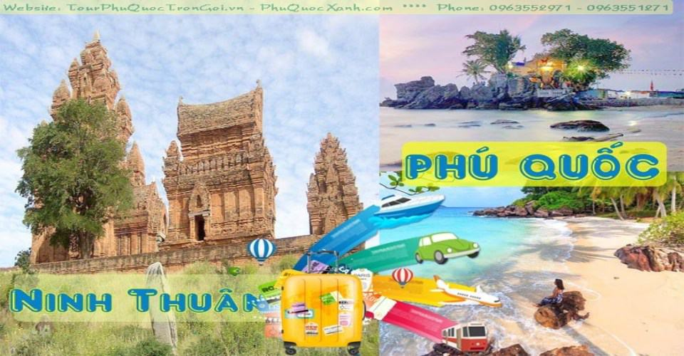 Tour Du Lịch Ninh Thuận Phú Quốc