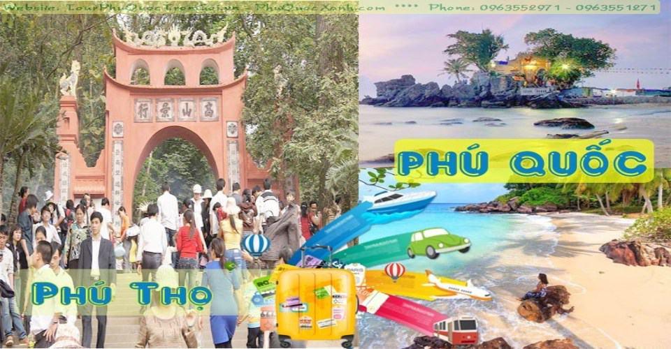Tour Du Lịch Phú Thọ Phú Quốc