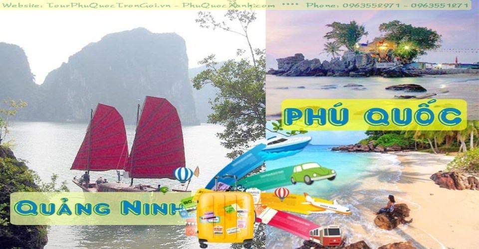 Tour Du Lịch Quảng Ninh Phú Quốc