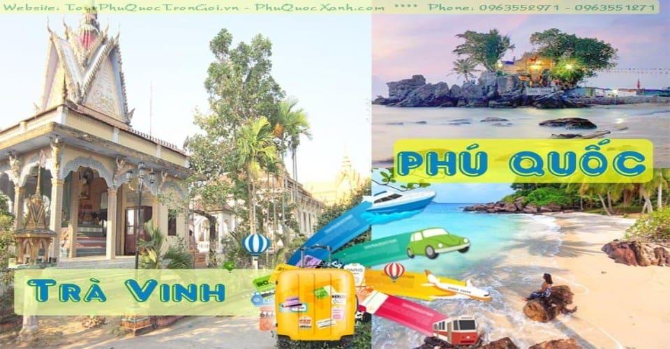 Tour Trà Vinh Phú Quốc